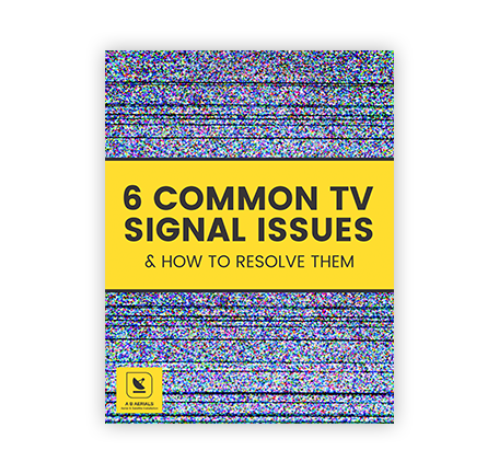 6-Common-TV-Signal-Issues-&-How-To-Resolve-Them